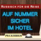 Video: Auf Nummer sicher im Hotel