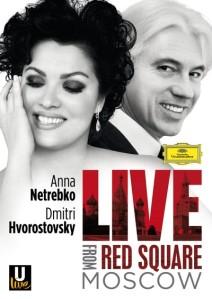 DVD Live From Red Square von Anna Netrebko und Dmitri Hvorostovsky