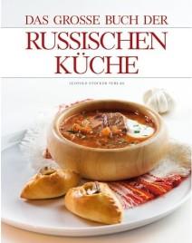Das grosse Buch der Russischen Küche