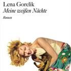 Meine weißen Nächte von Lena Gorelik