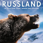 Russland - Im Reich der Tiger, Bären und Vulkane - Filmplakat