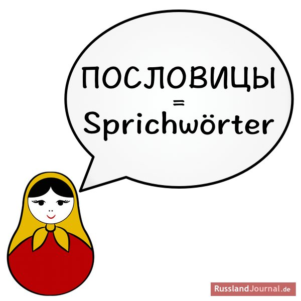 Russische Sprichwörter