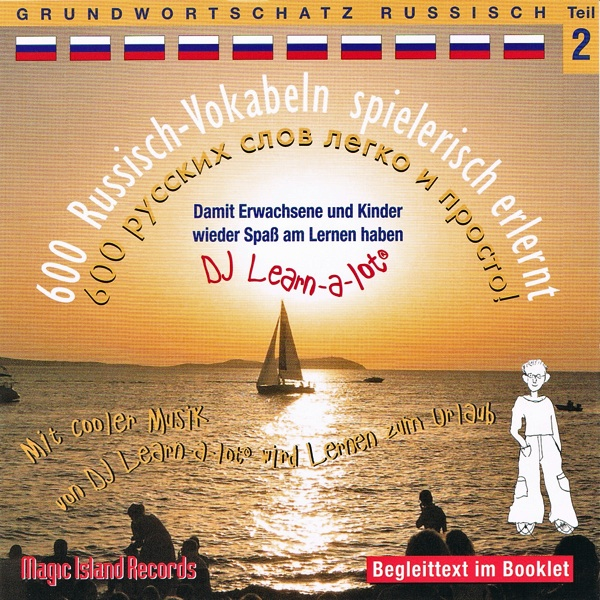 Grundwortschatz Russisch DJ Learn-a-lot, Teil 2