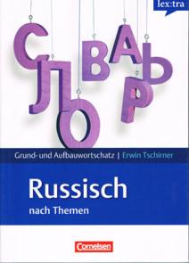 Lextra Grund- und Aufbauwortschatz Russisch