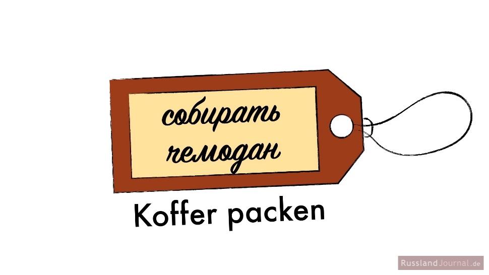 Koffer packen auf Russisch