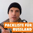 Packliste für Russland Video