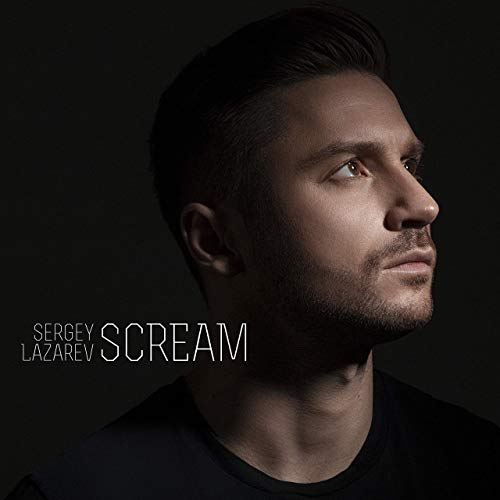 Album Cover Sergey Lazarev Scream mp3